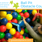 Improve postural control and spatial understanding with our ball pit obstacle course