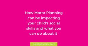 Motor Planning - Great Kids Place in Rockaway, NJ