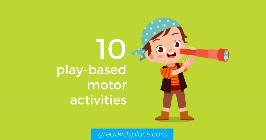 10 play-based motor planning activities - Great Kids Place Rockaway NJ
